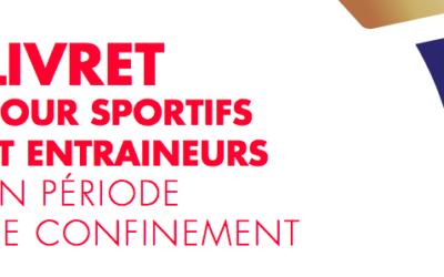 Sportifs de haut niveau et entraîneurs en période de confinement